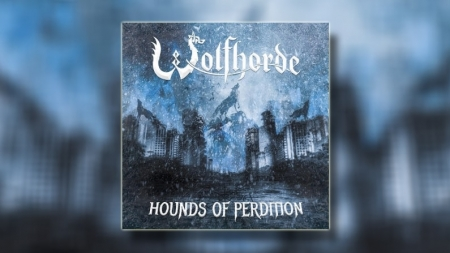 "Wolfhorde released their second album ""Hounds of Perdition"""