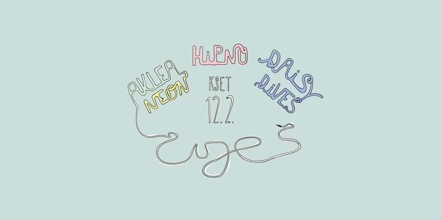 Čuješ?!: Aklea Neon, Hipno i Daisy Dives 12. 2. u KSET-u