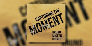 Bruno Mičetić Quintet objavio album 'Capturing the moment'