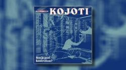 Kojoti objavili novi album 'Sve je pod kontrolom?'