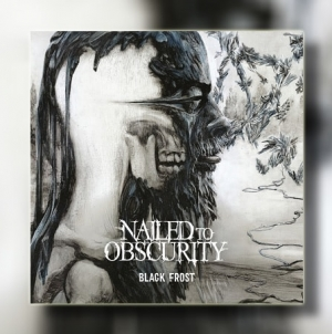 """Album Review: Nailed To Obscurity – """"Black Frost"""""""