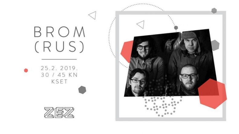 ZEZ Festival warm-up izdanje: Brom 25. veljače u zagrebačkom KSET-u