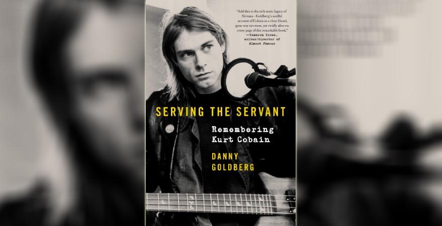 Serving the Servant - Remembering Kurt Cobain