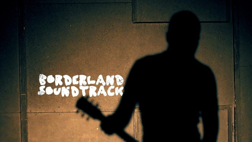 Borderland Soundtrack