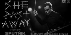 She Past Away i Sputnik u oktobru u Beogradu