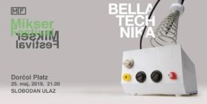 Bella Technika premijerno na Mikser festivalu 2019