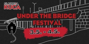 Under the Bridge fest 3. i 4. svibnja u Zagrebu