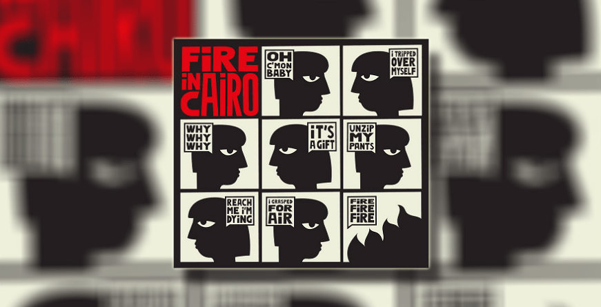 Fire in Cairo objavili istoimeni album prvijenac