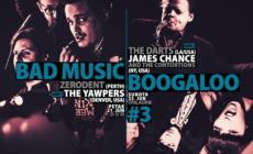 3. Bad Music Boogaloo 21. i 22. juna u Domu omladine Beograda