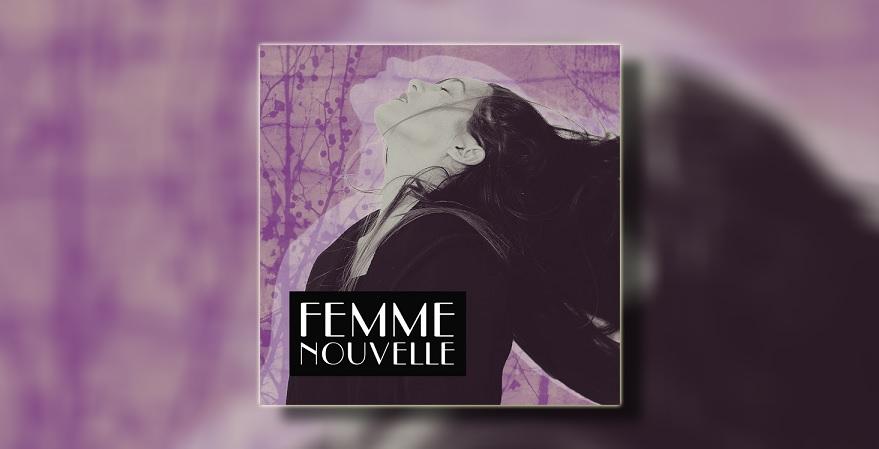 Femme nouvelle - objavljena jedintsvena kompilacija u izdanju Aquarius recordsa