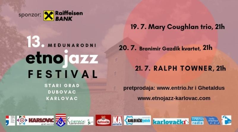 13. Međunarodni Etno Jazz Festival u Karlovcu od 19. do 21. srpnja