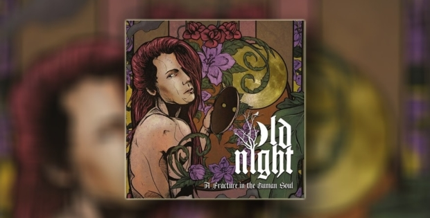 """Recenzija albuma   Old Night – """"A Fracture in the Human"""""""