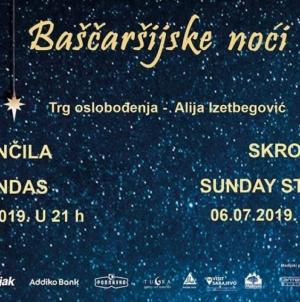 Činčila, Jindas, Sunday Stories, Skroz i Helem Nejse u programu Festivala Baščaršijskih noći