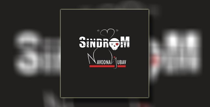 """Sindrom predstavio debi album ,,Navodna ljubav"""""""