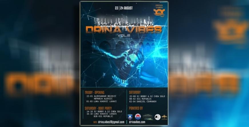 2. Drina Vibes festival u Višegradu 23. i 24. avgusta