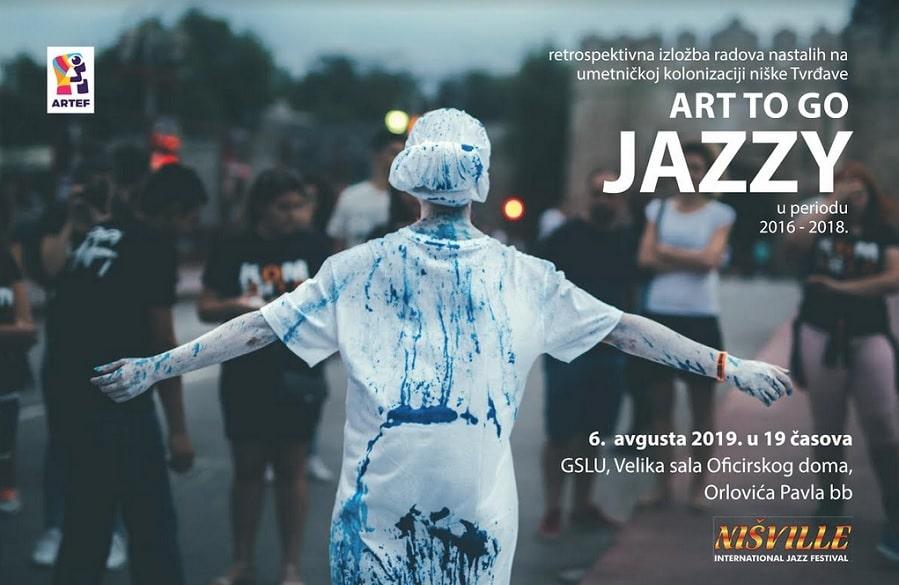 Izložba radova nastalih na umetničkoj kolonijizaciji Tvrđave u Nišu ART TO GO JAZZY u periodu od 2016. do 2018.