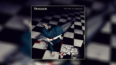 """The Trigger objavio novi album """"The Time of Miracles"""", i video za singl 'Don't Feed the Cannibals'"""