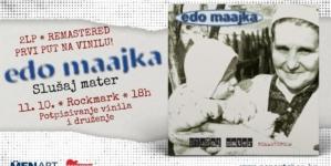 """Dvostruko, remasterirano LP izdanje """"Slušaj mater"""", Ede Maajke od danas u prodaji"""