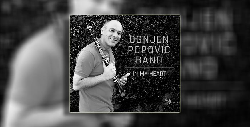 """Ognjen Popović objavio novi album """"In My Heart"""""""