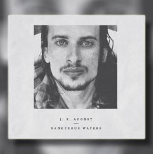 """Album """"Dangerous Waters"""" J.R. Augusta objavljen na vinilu"""