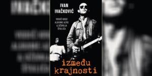 """""""Između krajnosti"""" – Vodič kroz albume Azre i Džonija Štulića, povodom 40 godina """"Balkana"""""""