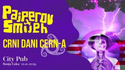 Pajperov smijeh i Crni dani CERN-a u subotu u banjalučkom City Pubu