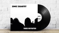 Simic Quartet 29.10. u novosadskom Bulevar Booksu promoviše vinilno izdanje albuma 'Trees Revisited'