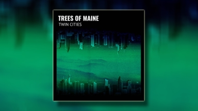 "Trees Of Maine objavio novialbum ""Twin Cities"""