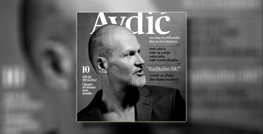 """Damir Avdić večeras u Sarajevu promovira novi album """"Radikalno šik!"""""""