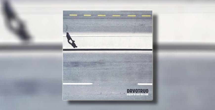 """""""Kakav bi ovo bio dan"""" – Novi album benda DrvoTruo"""