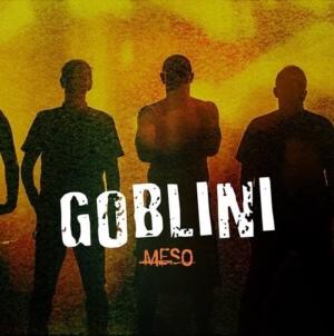 """Goblini singlom """"Meso"""" najavili novi album """"Jednina"""""""