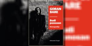 """Objavljena monografija """"Goran Bare – Budi ponosan"""" uoči koncerta u Tvornici"""