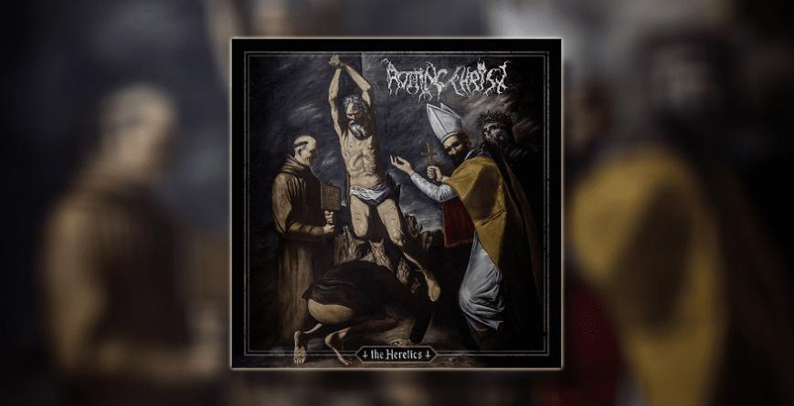 "Recenzija albuma | Rotting Christ – ""The Heretics"""