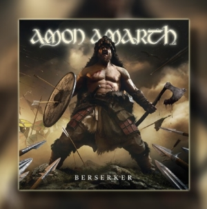 "Recenzija albuma | Amon Amarth – ""Berserker"""