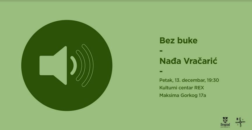 Bez buke: Nađa Vračarić večeras u KC Rex