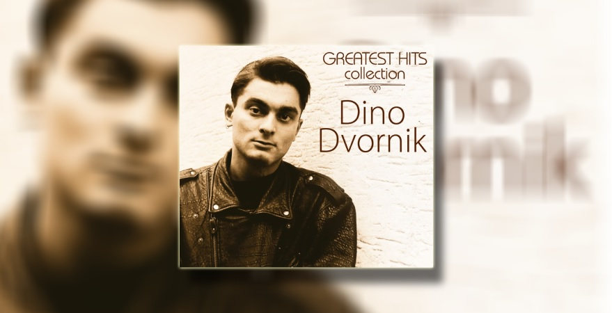 Dino-Dvornik-Greatest-Hits-Collection