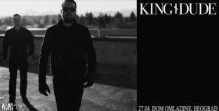 King Dude 27.04. u Domu omladine Beograda