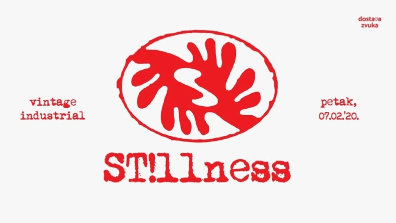 Povratak grupe St!llness – 7. veljače u Vintage Industrialu