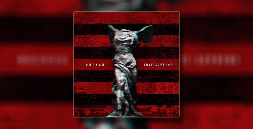 moskau-cetvrti-studijski-album-love-supreme