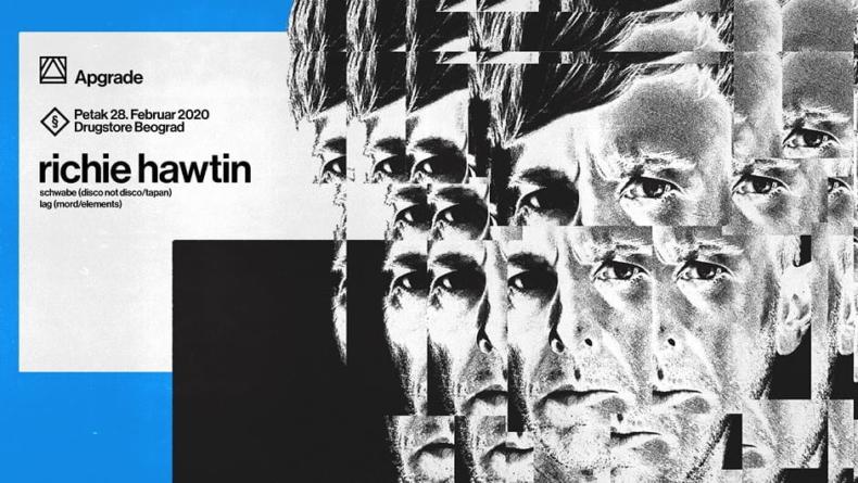 Richie Hawtin ubeogradskom klubu Drugstore – Apgrade2020 sezona počinje