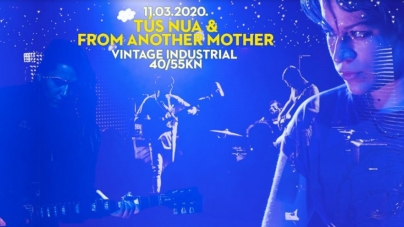 Tus Nua & From Another Mother 11.03. u Vintageu Industrialu