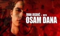 """Ivan Jegdić i Meta predstavili singl """"Osam dana"""""""