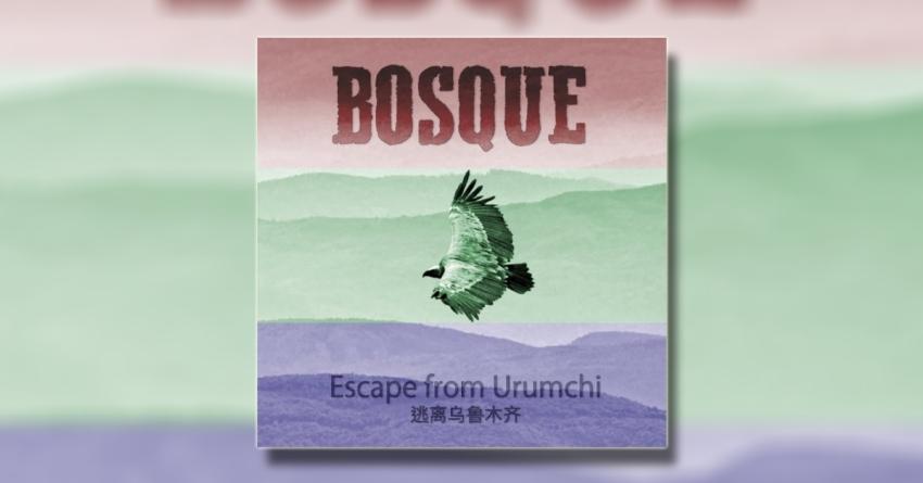"""BOSQUE predstavili novi album """"Escape from Urumchi"""""""