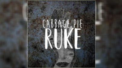 """Cabbage Pie predstavio prvi singl – """"Ruke"""""""