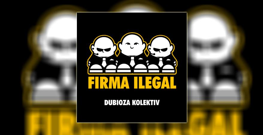 dubioza-kolektiv-firma-ilegal-2008