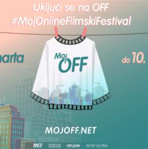 Počinje MOJ OFF – Besplatan online filmski festival