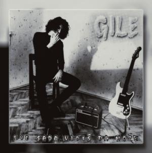 """Objavljeno reizdanje solo albuma Gileta – """"Evo sada vidiš da može"""""""