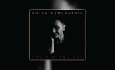 """For Him and Her"", u prodaji novi album Amire Medunjanin"