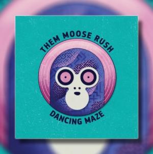 "Them Moose Rush objavili novi album ""Dancing Maze"""