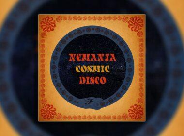 Cosmic Disco novi album benda nemanja